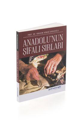 profsaracoglu - Anadolu'nun Şifalı Sırları